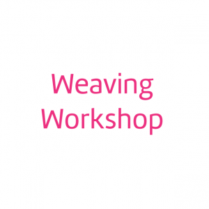 Class option Weaving Workshop